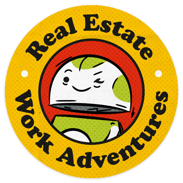 Real Estate Work Adventures